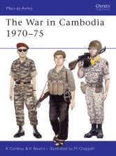 The War in Cambodia 1970–75 ebook by Kenneth Conboy,Ken Bowra