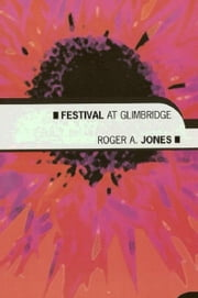 Festival at Glimbridge ebook by Roger Jones