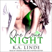 One Cruel Night - A Cruel Series Prequel audiobook by K.A. Linde