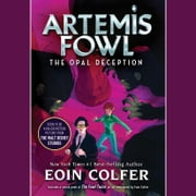 Artemis Fowl 4: Opal Deception audiobook by Eoin Colfer