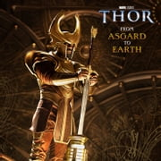 Thor: From Asgard to Earth ebook by Elizabeth Rudnick