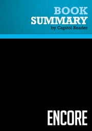 Summary of Encore: Finding Work that Matters in the Second Half of Life - Marc Freedman ebook by Capitol Reader