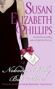 Nobody's Baby But Mine ebook by Susan Elizabeth Phillips