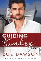 Guiding Kinley ebook by Zoe Dawson