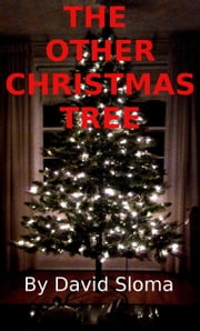 The Other Christmas Tree ebook by David Sloma