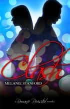 Clash - Romance Revisited, #1.5 ebook by Melanie Stanford