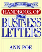 The McGraw-Hill Handbook of More Business Letters ebook by Poe, Ann