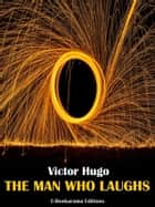 The Man Who Laughs eBook by Victor Hugo