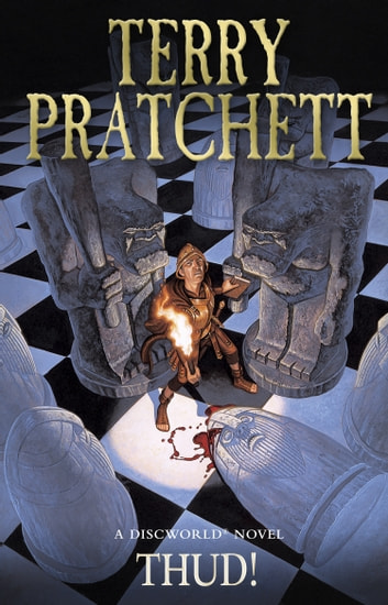 Thud! - (Discworld Novel 34) eBook by Terry Pratchett