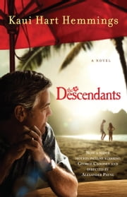 The Descendants - A Novel ebook by Kaui Hart Hemmings