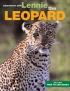 Lennie the Leopard ebook by Jan Latta