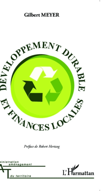 Développement durable et finances locales ebook by Gilbert Meyer