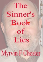 The Sinner's Book of Lies ebook by Myrvin Chester