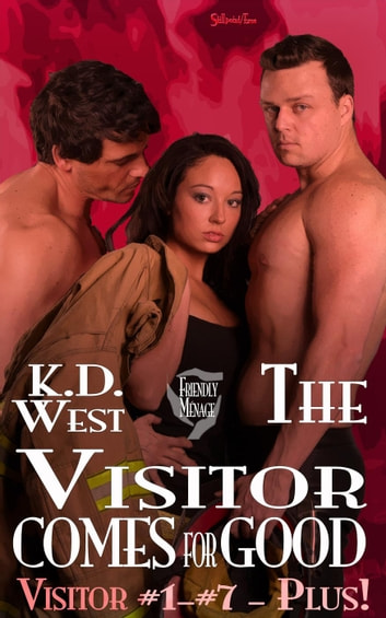 The Visitor Comes for Good - Friendly Menage Tales, #1 ebook by K.D. West