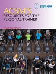 ACSM's Resources for the Personal Trainer ebook by American College of Sports Medicine