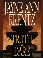Truth or Dare ebook by Jayne Ann Krentz
