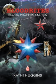 Bloodrites - Blood Prophecy Series ebook by Kathi Huggins