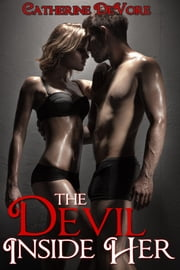 The Devil Inside Her ebook by Catherine DeVore