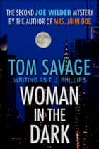 Woman in the Dark ebook by Tom Savage