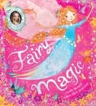 Fairy Magic ebook by Cerrie Burnell