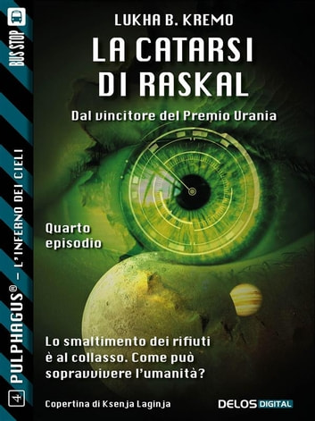 La catarsi di Raskal ebook by Lukha B. Kremo