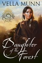 Daughter of the Forest ebook by Vella Munn