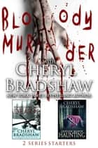 Bloody Murder - Two Series Starters ebook by Cheryl Bradshaw