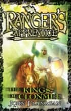 Ranger's Apprentice 8: The Kings of Clonmel ebook by Mr John Flanagan