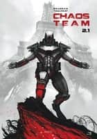 Chaos Team T2.1 ebook by Toulhoat, Brugeas