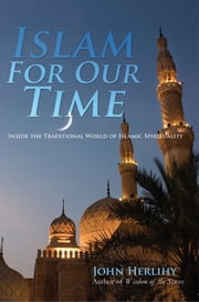 Islam For Our Time ebook by John Herlihy