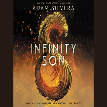 Infinity Son - The Infinity Cycle, Book 1 有聲書 by Adam Silvera