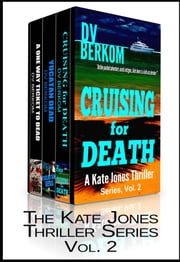 Kate Jones Thriller Series, Vol. 2 ebook by DV Berkom