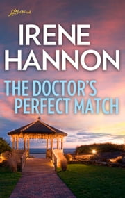 The Doctor's Perfect Match ebook by Irene Hannon