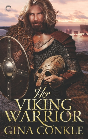 Her Viking Warrior - A Sexy Historical Romance ebook by Gina Conkle