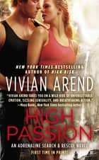 High Passion ebook by Vivian Arend