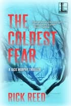 The Coldest Fear ebook by