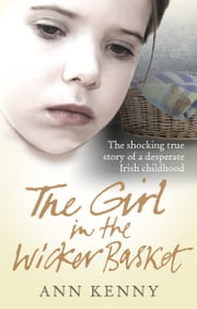 The Girl in the Wicker Basket ebook by Ann Kenny