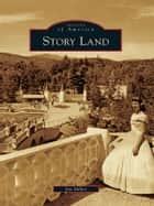 Story Land ebook by Jim Miller