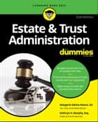 Estate & Trust Administration For Dummies ebook by Margaret A. Munro, Kathryn A. Murphy