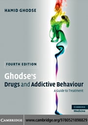 Ghodse's Drugs and Addictive Behaviour ebook by Ghodse, Hamid