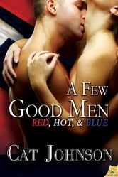 A Few Good Men ebook by Cat Johnson