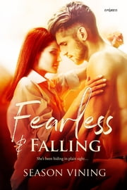 Fearless and Falling ebook by Season Vining