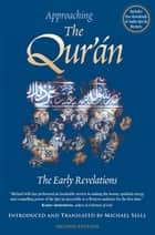 Approaching the Qur'an ebook by MIchael Sells