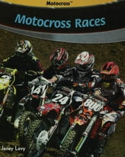 Motocross Races ebook by Levy, Janey