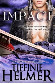 Impact ebook by Tiffinie Helmer