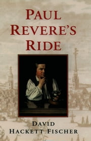 Paul Revere's Ride ebook by David Hackett Fischer