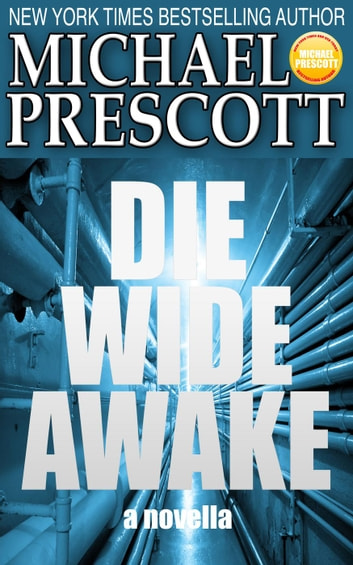 Die Wide Awake ebook by Michael Prescott