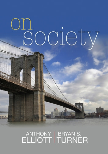 On Society ebook by Anthony Elliott,Bryan S.  Turner