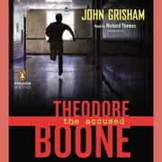 Theodore Boone: the Accused audiobook by John Grisham
