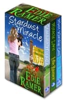Miracle Interrupted Set, Books 1, 2 and 3, Contemporary Romance & More ebook by Edie Ramer